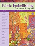 img - for Fabric Embellishing (Basics & Beyond) book / textbook / text book