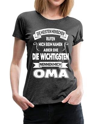 die meisten nennen mich bei meinem namen oma damen t-shirt
