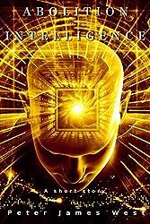 Abolition Of Intelligence