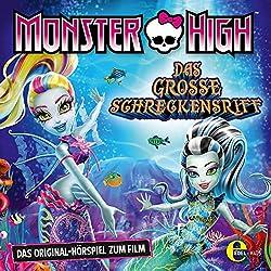 Das große Schreckensriff (Monster High): Das Original-Hörspiel zum Film