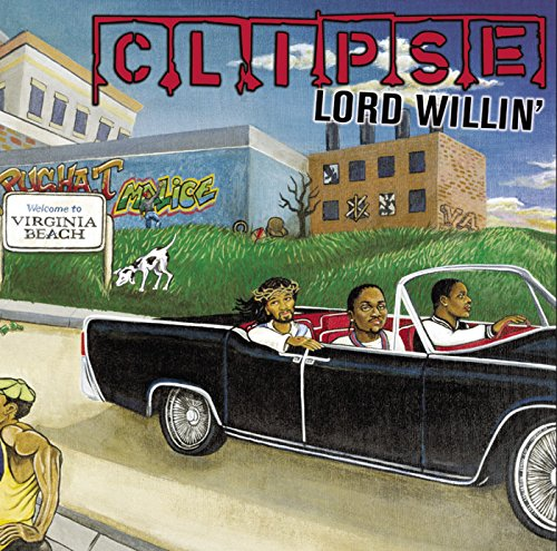 Lord Willin' [Clean]
