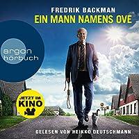 Ein Mann namens Ove Hörbuch von Fredrik Backman Gesprochen von: Heikko Deutschmann