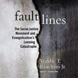 Fault Lines: The Social Justice Movement and