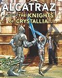 Alcatraz Versus the Knights of Crystallia, Brandon Sanderson, 043992555X