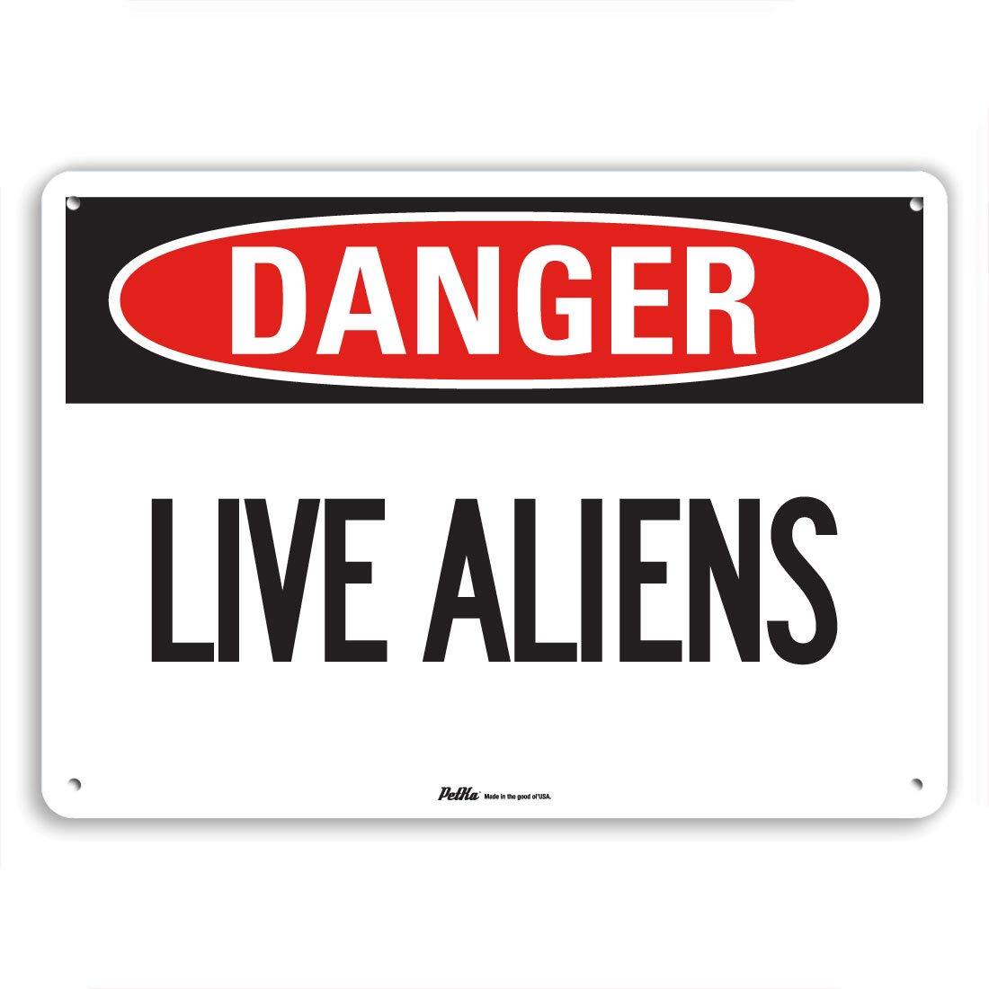 Danger PetKa Signs and Graphics PKFO-0218-NA/_Live Aliens Aluminum Sign 10 x 7
