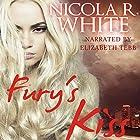 Fury's Kiss: New England Furies, Book 1 Hörbuch von Nicola R. White Gesprochen von: Elizabeth Tebb