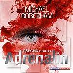 Adrenalin (Joe O'Loughlins 1) | Michael Robotham