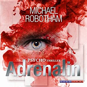 Adrenalin (Joe O'Loughlins 1) Hörbuch