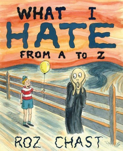 What I Hate: From A to Z