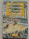 img - for Nationalism and Unionism in Nineteenth Century Ireland by Dr Russell Rees (2001-10-31) book / textbook / text book