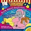 Benjamin und die Glühwürmchen (Benjamin Blümchen Gute Nacht Geschichten 4)