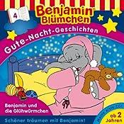 Benjamin und die Glühwürmchen (Benjamin Blümchen Gute Nacht Geschichten 4) | Ulli Herzog