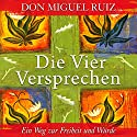 Die vier Versprechen [The Four Agreements] Audiobook by Don Miguel Ruiz Narrated by Uwe Daufenbach