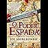 O poder da espada (A Primeira Lei Livro 1)