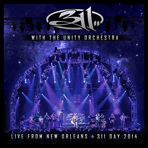With The Unity Orchestra   Live From New Orleans   311 Day 2014