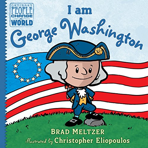 Books : I am George Washington (Ordinary People Change the World)