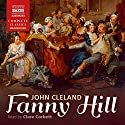 Fanny Hill Audiobook by John Cleland Narrated by Clare Corbett