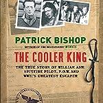 The Cooler King | Patrick Bishop