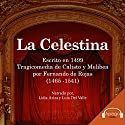 La Celestina (Spanish Edition) Audiobook by Fernando de Rojas Narrated by Lidia Ariza, Luis Del Valle