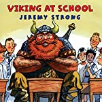 Viking at School | Jeremy Strong