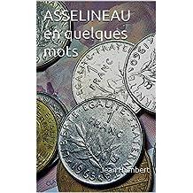 ASSELINEAU en quelques mots (French Edition)