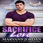 Sacrifice Love: Saints Protection & Investigations | Maryann Jordan