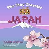 The Tiny Traveler: Japan: A Book of Nature