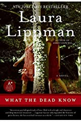 What the Dead Know: A Novel Paperback