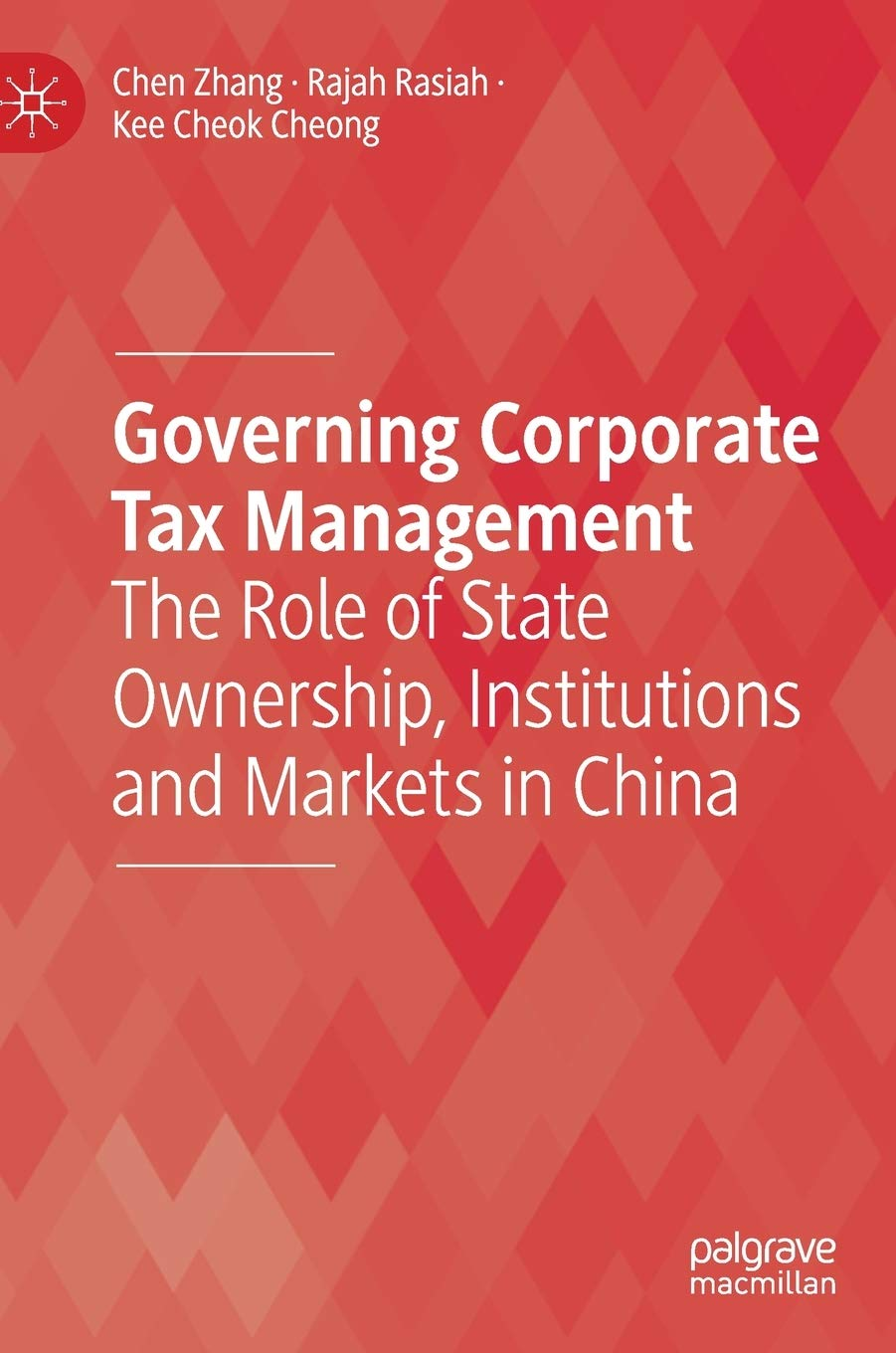 Governing Corporate Tax Management  The Role Of State Ownership Institutions And Markets In China