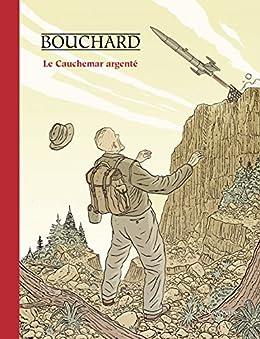 Le Cauchemar argenté (French Edition) by [Grégoire Bouchard]