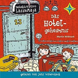 Das Hotelgeheimnis (Detektivbüro LasseMaja 19) Hörbuch