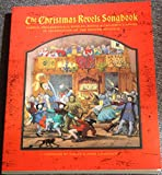 img - for The Christmas Revels Songbook in Celebration of the Winter Solstice: Carols, Processions, Rounds, Rituals & Children's Songs book / textbook / text book