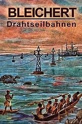 Bleichert Drahtseilbahnen (German Edition)