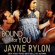 Bound for You: Men in Blue, Book 6 | Jayne Rylon