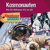 Kosmonauten - Mit 20 Millionen PS ins All(Abenteuer & Wissen) | Maja Nielsen