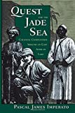 Quest For The Jade Sea: Colonial Competition Around