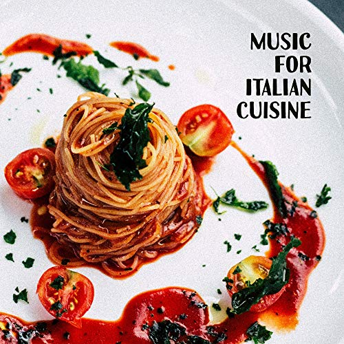 (Music for Italian Cuisine - 15 Jazz Songs for Preparing Delicious Dishes, Cooking and Baking)