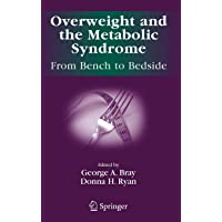 Overweight and the Metabolic Syndrome:: From Bench to Bedside (Endocrine Updates)