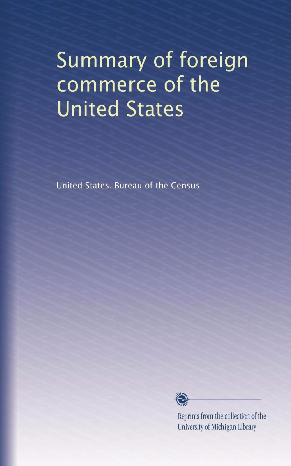 Download Summary of foreign commerce of the United States (Volume 9) pdf