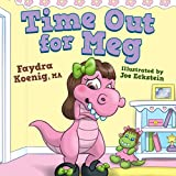 Time Out for Meg (Daniel the Dinosaur and Friends Book 3)