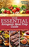 Ketosis: The Essential Keto Meal Prep Guide Spend Less Time in the Kitchen and More Time Living Life (Ketogenic Meal Plan, Ketogenic Cookbooks, Ketogenic Diet Books, Keto Diet Book, Keto Meal Plan)