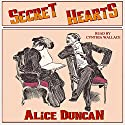 Secret Hearts Audiobook by Alice Duncan Narrated by Cynthia Wallace