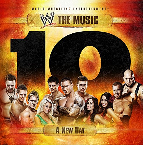 WWE The Music - A New Day, Volume 10 (Amazon.com Exclusive) (Wwe 11)