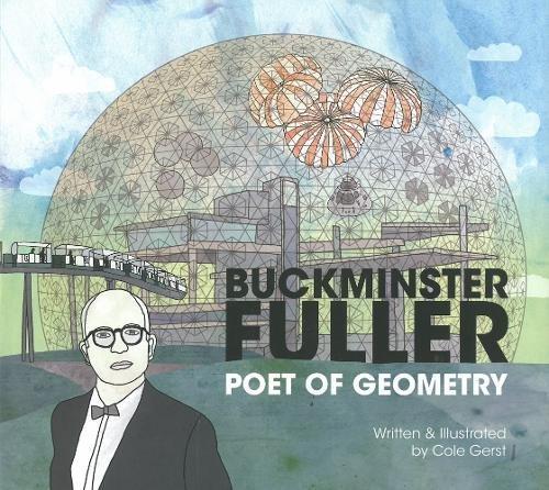 Buckminster Fuller: Poet of Geometry ebook