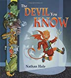 The Devil You Know, Nathan Hale, 0802789811