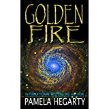 Goldenfire (A High Stakes History Thriller Book 3)