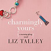 Charmingly Yours | Liz Talley