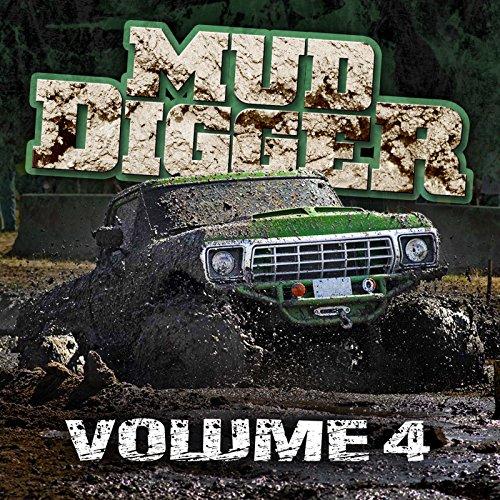 Mud Digger 4 [Explicit]