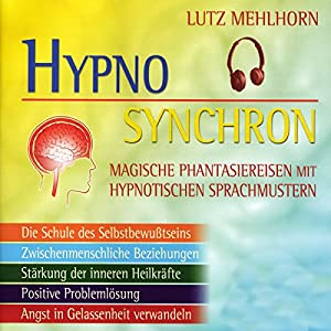 Das neue Hypno-Synchron-Programm Audiobook