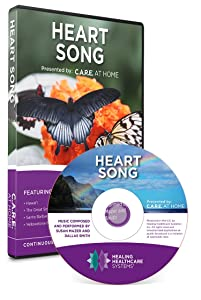 C.A.R.E. at Home - Heart Song DVD